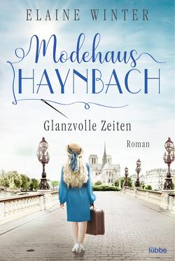 Modehaus Haynbach – Glanzvolle Zeiten von Winter,  Elaine