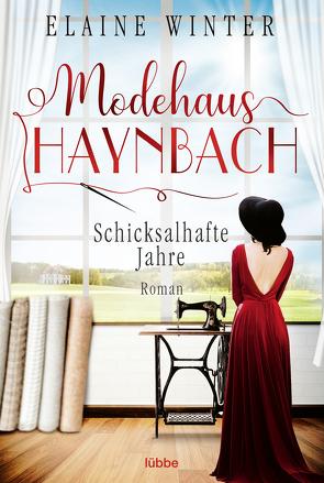 Modehaus Haynbach – Schicksalhafte Jahre von Winter,  Elaine