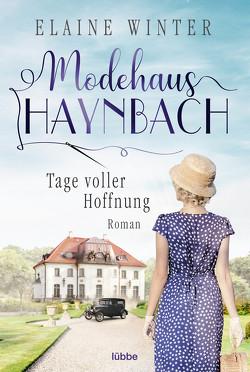 Modehaus Haynbach – Tage voller Hoffnung von Winter,  Elaine