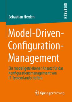 Model-Driven-Configuration-Management von Herden,  Sebastian