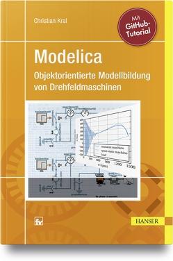 Modelica – Objektorientierte Modellbildung von Drehfeldmaschinen von Kral,  Christian