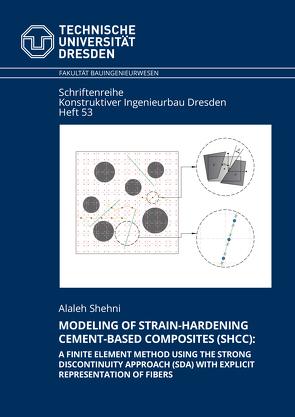 Modeling of Strain-Hardening Cement-based Composites (SHCC) von Shenhi,  Alaleh
