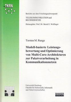 Modell-basierte Leistungsbewertung und Optimierung von Multi-Core-Architekturen zur Paketverarbeitung in Kommunikationsnetzen von Runge,  Torsten M.