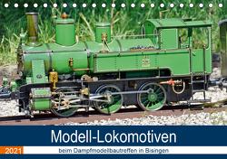 Modell-Lokomotiven beim Dampfmodellbautreffen in Bisingen (Tischkalender 2021 DIN A5 quer) von Günther,  Geiger