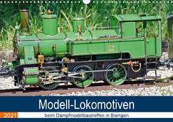 Modell-Lokomotiven beim Dampfmodellbautreffen in Bisingen (Wandkalender 2021 DIN A3 quer) von Günther,  Geiger