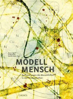 Modell Mensch von Egloff,  Rainer, Gisler,  Priska, Rubin,  Beatrix