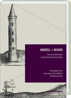 Modell + Risiko von Laqua,  Anna, Löffelbein,  Peter, Lorber,  Michael