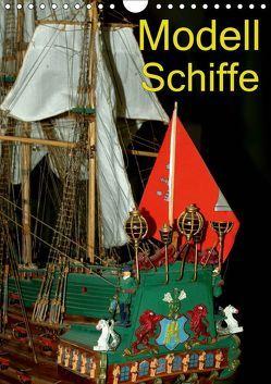 Modell Schiffe (Wandkalender 2019 DIN A4 hoch) von Burkhardt,  Bert