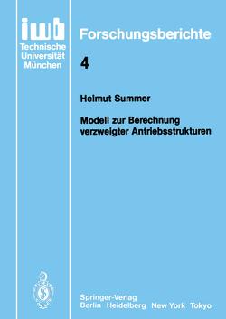 Modell zur Berechnung verzweigter Antriebsstrukturen von Summer,  Helmut