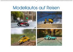 Modellautos auf Reisen (Wandkalender 2019 DIN A2 quer) von Michalzik,  Paul