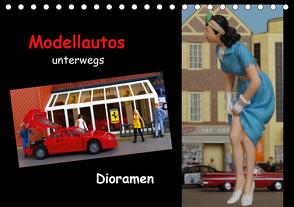 Modellautos unterwegs – Dioramen (Tischkalender 2021 DIN A5 quer) von kapeha