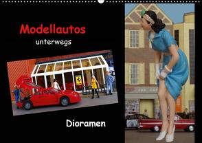 Modellautos unterwegs – Dioramen (Wandkalender 2021 DIN A2 quer) von kapeha