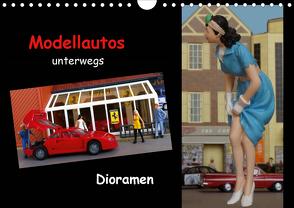 Modellautos unterwegs – Dioramen (Wandkalender 2021 DIN A4 quer) von kapeha