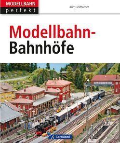 Modellbahn-Bahnhöfe von Heidbreder,  Kurt