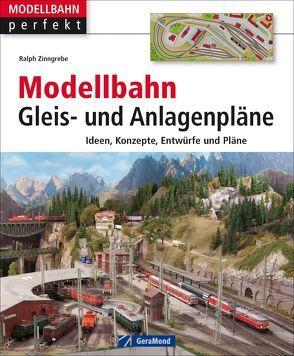 Modellbahn Gleis- und Anlagenpläne von Zinngrebe,  Ralph