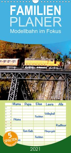 Modellbahn im Fokus – Familienplaner hoch (Wandkalender 2021 , 21 cm x 45 cm, hoch) von Huschka,  Klaus-Peter