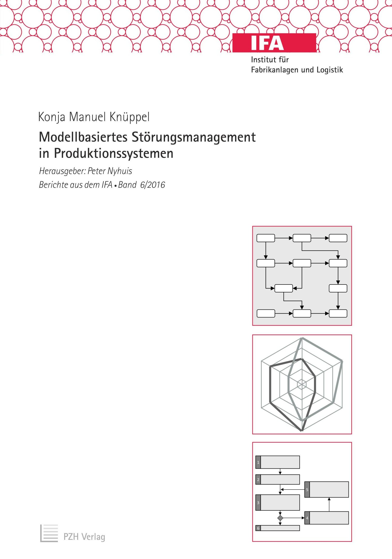 Modellbasiertes Störungsmanagement in Produktionssystemen von Knüppe