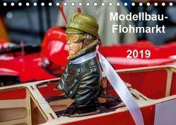 Modellbau -Flohmarkt 2019 (Tischkalender 2019 DIN A5 quer) von Kislat,  Gabriele
