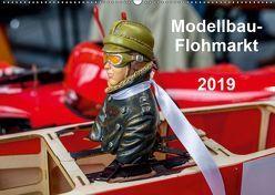 Modellbau -Flohmarkt 2019 (Wandkalender 2019 DIN A2 quer) von Kislat,  Gabriele