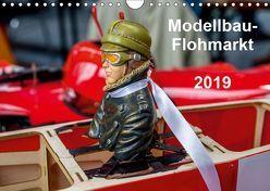 Modellbau -Flohmarkt 2019 (Wandkalender 2019 DIN A4 quer) von Kislat,  Gabriele