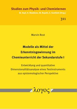Modelle als Mittel der Erkenntnisgewinnung im Chemieunterricht der Sekundarstufe I von Rost,  Marvin