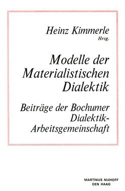 Modelle der Materialistischen Dialektik von Kimmerle