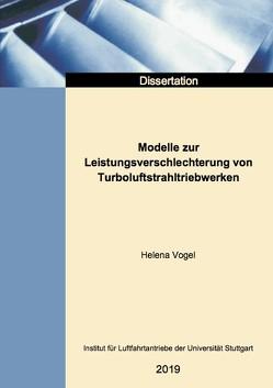 Modelle zur Leistungsverschlechterung von Turboluftstrahltriebwerken von Vogel,  Helena
