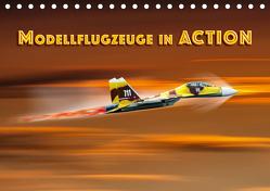 Modellflugzeuge in ACTION (Tischkalender 2020 DIN A5 quer) von Gödecke,  Dieter