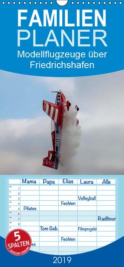 Modellflugzeuge über Friedrichshafen – Familienplaner hoch (Wandkalender 2019 , 21 cm x 45 cm, hoch) von Kislat,  Gabriele