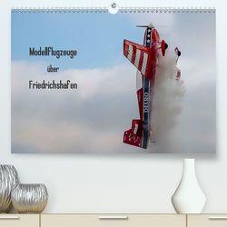 Modellflugzeuge über Friedrichshafen (Premium, hochwertiger DIN A2 Wandkalender 2020, Kunstdruck in Hochglanz) von Kislat,  Gabriele