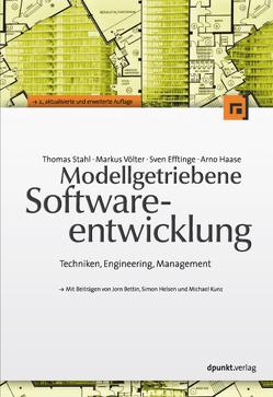 Modellgetriebene Softwareentwicklung von Efftinge,  Sven, Haase,  Arno, Stahl,  Thomas, Völter,  Markus