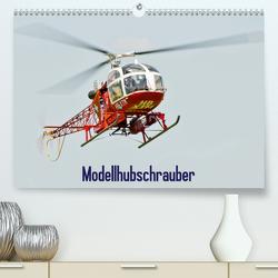 Modellhubschrauber / CH-Version (Premium, hochwertiger DIN A2 Wandkalender 2021, Kunstdruck in Hochglanz) von Selig,  Bernd