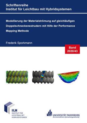 Modellierung der Materialströmung auf gleichläufigen Doppelschneckenextrudern mit Hilfe der Performance Mapping Methode von Sporkmann,  Frederik