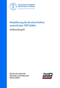 Modellierung des Bruchverhaltens austenitischer TRIP-Stähle von Burgold,  Andre4as
