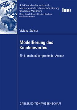 Modellierung des Kundenwertes von Steiner,  Viviana