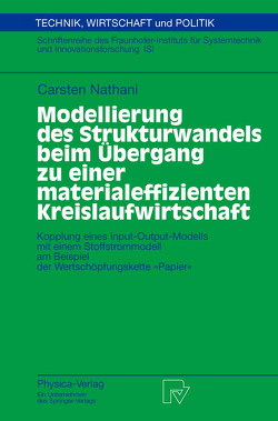 Modellierung des Strukturwandels beim Übergang zu einer materialeffizienten Kreislaufwirtschaft von Nathani,  Carsten