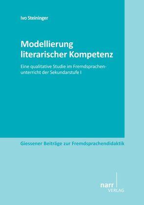 Modellierung literarischer Kompetenz von Steininger,  Ivo