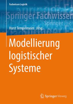 Modellierung logistischer Systeme von Tempelmeier,  Horst
