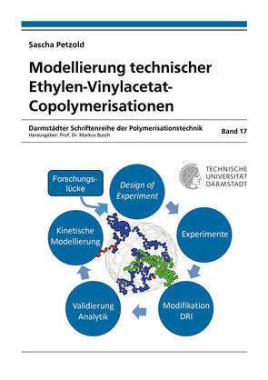 Modellierung technischer Ethylen-Vinylacetat-Copolymerisationen von Petzold,  Sascha