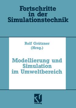 Modellierung und Simulation im Umweltbereich von Grützner,  Rolf, Kampe,  Gerald, Möller,  Dietmar P.F.