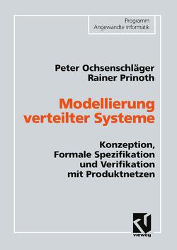 Modellierung verteilter Systeme von Ochsenschläger,  Peter