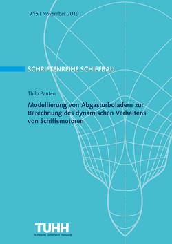 Modellierung von Abgasturboladern zur Berechnung des dynamischen Verhaltens von Schiffsmotoren von Panten,  Thilo