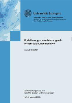 Modellierung von Anbindungszeiten in Verkehrsplanungsmodellen von Galster,  Manuel