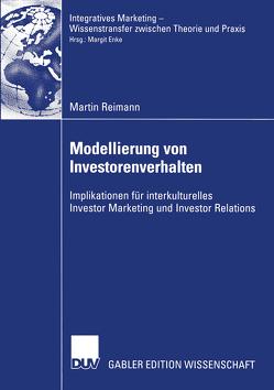 Modellierung von Investorenverhalten von Enke,  Prof. Dr. Margit, Reimann,  Martin