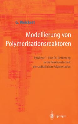 Modellierung von Polymerisationsreaktoren von Weickert,  Günter