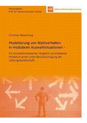 Modellierung von Wahlverhalten in modularen Auswahlsituationen von Koschate-Fischer,  Nicole, Neuerburg,  Christian