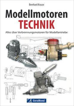 Modellmotorentechnik von Krause,  Bernhard