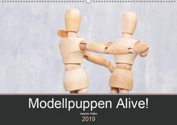 Modellpuppen Alive! (Wandkalender 2019 DIN A2 quer) von Hahn,  Jasmin