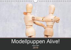Modellpuppen Alive! (Wandkalender 2019 DIN A4 quer) von Hahn,  Jasmin