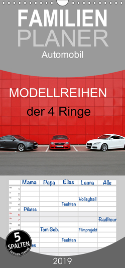 Modellreihen der 4 Ringe – Familienplaner hoch (Wandkalender 2019 , 21 cm x 45 cm, hoch) von SchnelleWelten